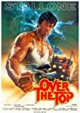 Over The TOP – Sylvester Stallone – U.S Movie Wall Poster Print - 43cm x 61cm / 17 Inches x 24 Inches A2