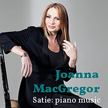 Joanna MacGregor: The Piano Music of Erik Satie