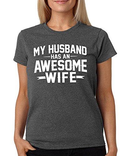 SignatureTshirts Women's My Husband Has an Awesome Wife T-Shirt M Dark Heather Grey