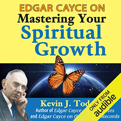 Edgar Cayce on Mastering Your Spiritual Growth  By  cover art