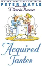Acquired Tastes by Peter Mayle (2002-02-01)