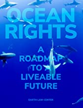 Ocean Rights: A Roadmap to a Liveable Future