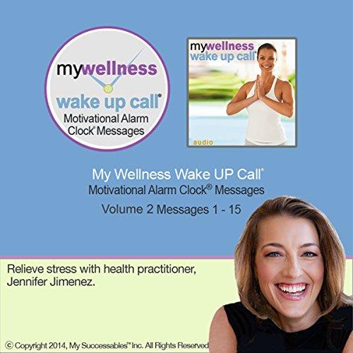 My Wellness Wake UP Call (TM) - Morning Meditations - Volume 2 cover art