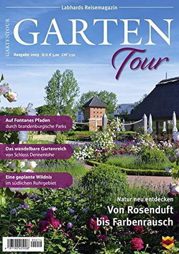 Gartentour Magazin 2019: Unterwegs zu Deutschlands schönsten Parks und Gärten