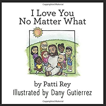 Paperback I Love You No Matter What [Large Print] Book
