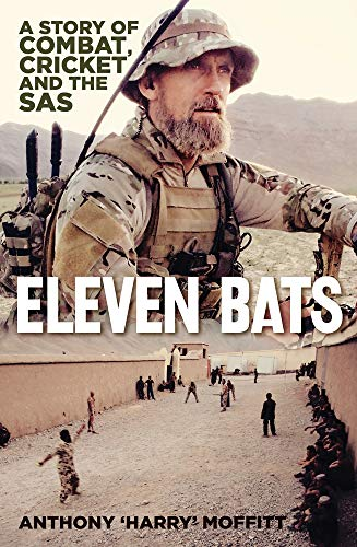 Eleven Bats: A Story of Cricket and the SAS