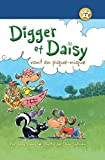 Digger et Daisy vont en pique-nique (Digger and Daisy Go on a Picnic) (I AM A READER: Digger and Daisy) (French Edition)