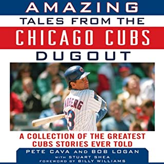 Amazing Tales from the Chicago Cubs Dugout cover art