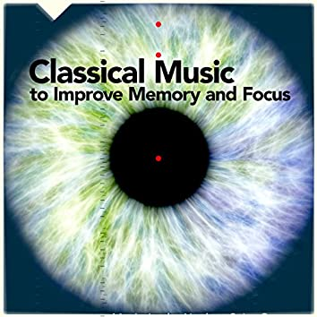 Classical Music to Improve Memory and Focus