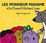 LES MONSIEUR MADAME ET LE GRAND MECHANT LOUP