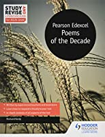 Study and Revise Literature Guide for AS/A-level: Pearson Edexcel Poems of the Decade (Edexcel a/As Literature)