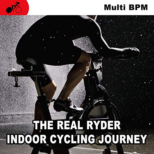The Real Ryder Indoor Cycling Journey & DJ Mix - Spinning the Best Indoor Cycling Music in the Mix to Inject Every Pedal Stroke in Your Cycling Classes with Endless Motivation, Inspiration, and Fun