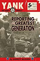 Yank, The Army Weekly: Reporting The Greatest Generation