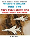 Vought's F-8 Crusader: Navy & Marine Rf-8 Photo-Recon Squadrons
