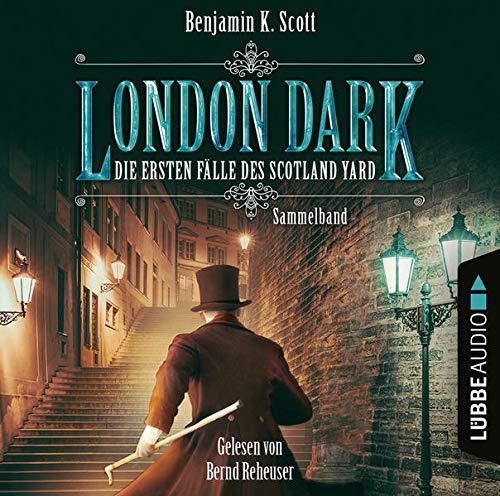 London Dark - Die ersten Fälle des Scotland Yard 1-8 Titelbild