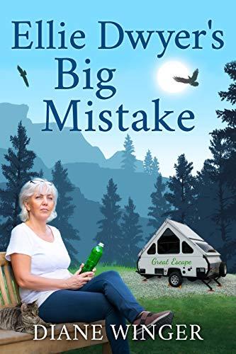Ellie Dwyer's Big Mistake: Book 2 of the Ellie Dwyer Series