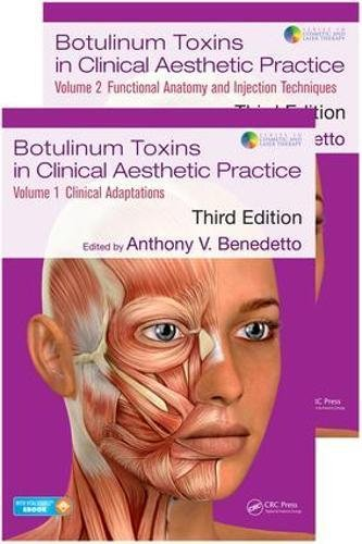 Compare Textbook Prices for Botulinum Toxins in Clinical Aesthetic Practice 3E: Two Volume Set Series in Cosmetic and Laser Therapy 3 Edition ISBN 9781498716314 by Benedetto, Anthony V