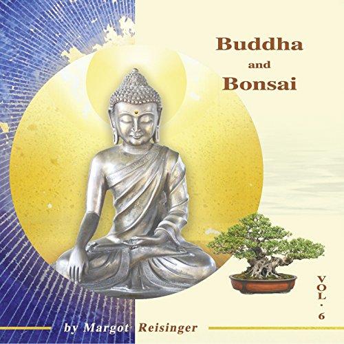 Buddha and Bonsai Vol. 6