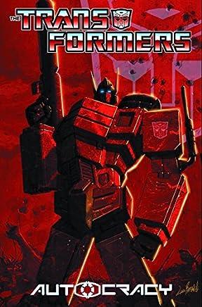 Transformers: Autocracy by Chris Metzen Flint Dille (2012-08-07)