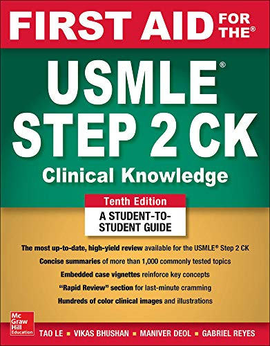 Compare Textbook Prices for First Aid for the USMLE Step 2 CK, Tenth Edition 10 Edition ISBN 9781260440294 by Le, Tao,Bhushan, Vikas