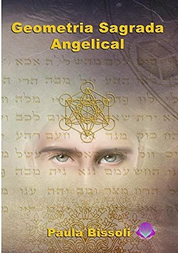 Geometria Sagrada Angelical