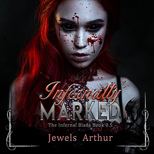 Infernally Marked Audiobook By Jewels Arthur cover art
