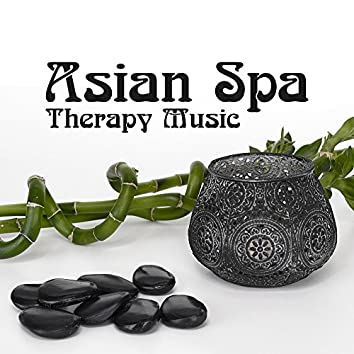 Asian Spa Therapy Music