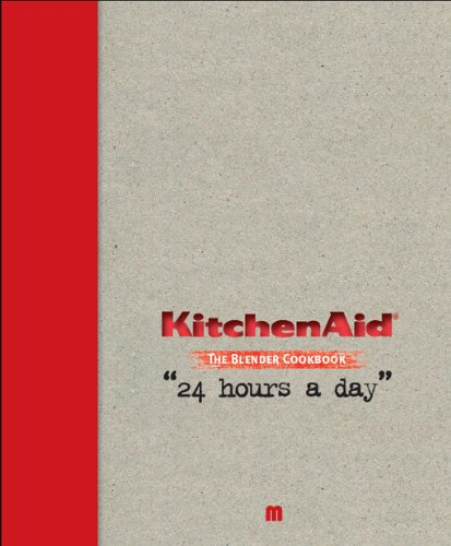 Price comparison product image Kitchen Aid the Blender Cookbook
