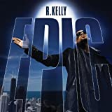 Songtexte von R. Kelly - Epic