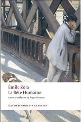 La Bête humaine (Oxford World's Classics) Kindle Edition