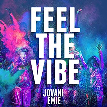 Feel the Vibe (feat. Emie)