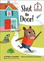 Shut the Door! (Beginner Books(R))