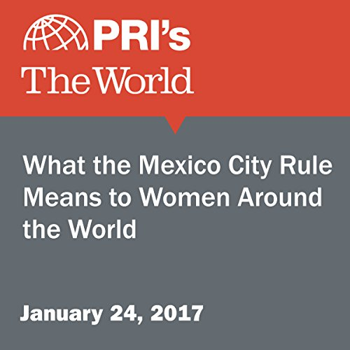 What the Mexico City Rule Means to Women Around the World audiobook cover art