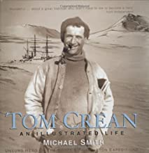 Tom Crean an Illustrated Life: Unsung Hero of the Scott & Shackleton Expeditions