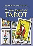 Clave ilustrada del Tarot,La (KIT) (Tabla Esmeralda)