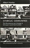 Symbolic Communities (Studies of Urban Society)