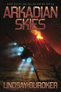 Arkadian Skies (Fallen Empire) (Volume 6)