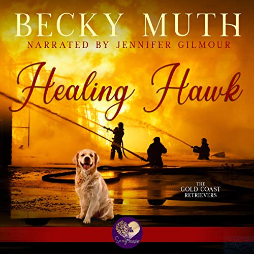 Healing Hawk Audiobook By Becky Muth,                                                                                        Sweet Promise Press cover art