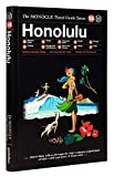 The Monocle Travel Guide to Honolulu: The Monocle Travel Guide Series
