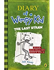 Diary Of A Wimpy Kid - The Last Straw by Jeff Kinney
