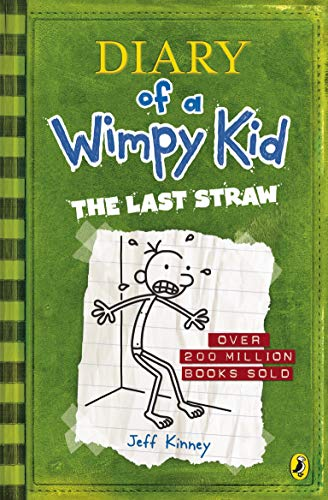 THE LAST STRAW. DRI: Diary of a Wimpy Kid: 3
