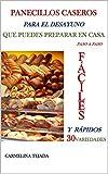 PANECILLOS CASEROS PARA EL DESAYUNO QUE PUEDES PREPARAR EN CASA paso a paso: FÁCILES Y RÁPIDOS 30 VARIEDADES (REPOSTERÍA. COCINA Y BEBIDAS nº 6)