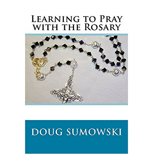 Learning to Pray with the Rosary audiobook cover art