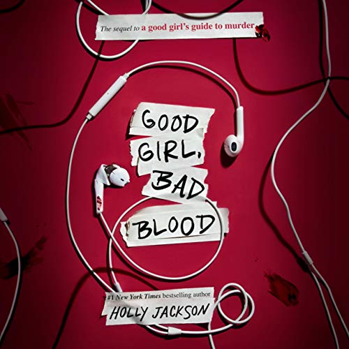Good Girl, Bad Blood Audiobook By Holly Jackson cover art