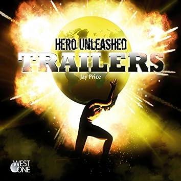 Hero Unleashed Trailers (Original Soundtrack)
