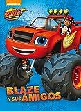 Blaze y sus amigos (Blaze y los Monster Machines. Primeras Lecturas)