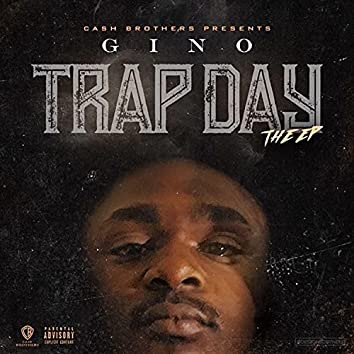 Trap Day the EP