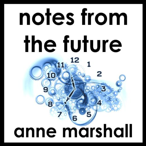 Notes from the Future audiobook cover art