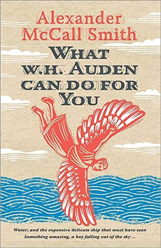 McCall Smith, A: What W. H. Auden Can Do for You (Writers on Writers)