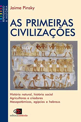 As primeiras civilizações